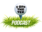 3 OFF THE TEE – Podcast Logo